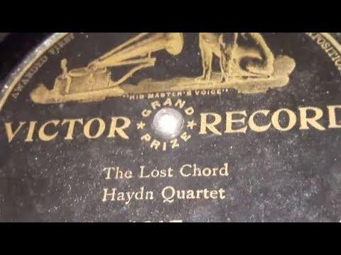 The Haydn Quartet - The Lost Chord (1905)