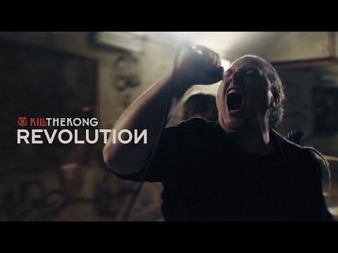 "Kill The Kong - ""Revolution"" (Official Music Video)"