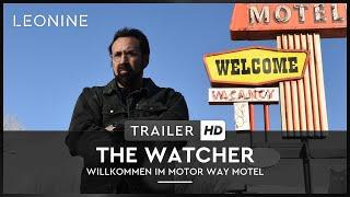 The Watcher - Willkommen im Motor Way Motel I Trailer I Deutsch