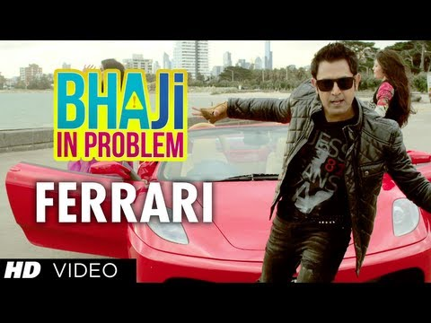 "Bhaji In Problem Song ""Ferrari"" Feat. Gippy Grewal, Ragini Khanna 