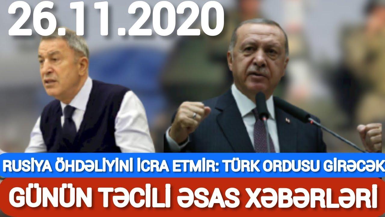 TƏCİLİ XƏBƏR! RUSİYA ÖHDƏLİYİNİ YERİNƏ YETİRMİR: TÜRK ORDUSU GİRƏCƏK....SON XEBERLER BUGUN 2020