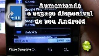 Aumentando o espaço disponível de seu Android (Completo)