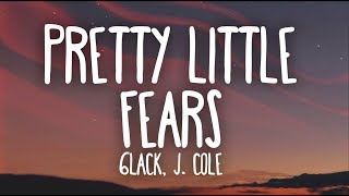 6LACK, J. Cole - Pretty Little Fears (Lyrics)