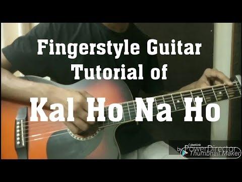 Kal Ho Na Ho L Fingerstyle Guitar Tutorial L Easy Fingerstyle Guitar Tutorial With Tabs Part-1
