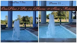 OnePlus 7 Pro vs iPhone 11 Slow Motion Video Samples