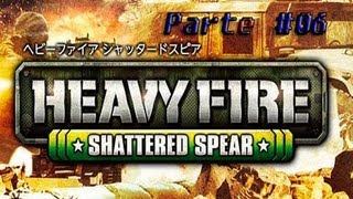 Heavy Fire Shattered Spear | Un Fottuto CarroArmato #06