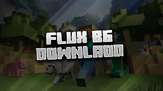 flux b13 download 1.8.9
