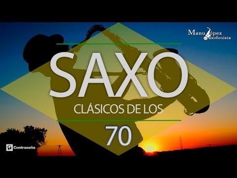 Música de los 70 Saxo, Clásicos de los 70-80 Instrumental Music 70s, Manu Lopez Exitos Saxofon 70's