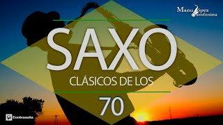 Download Música de los 70, Clásicos de los 70-80 Instrumental Music 70s, Manu Lopez Sax, Exitos Saxofon 70's MP3 song and Music Video
