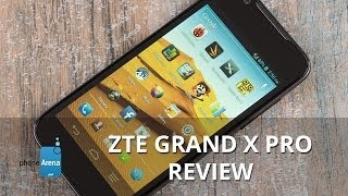 ZTE Grand X Pro Review