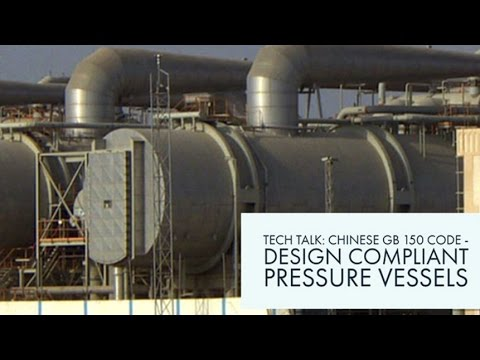 Chinese GB 150 Code - Design Compliant Pressure Vessels