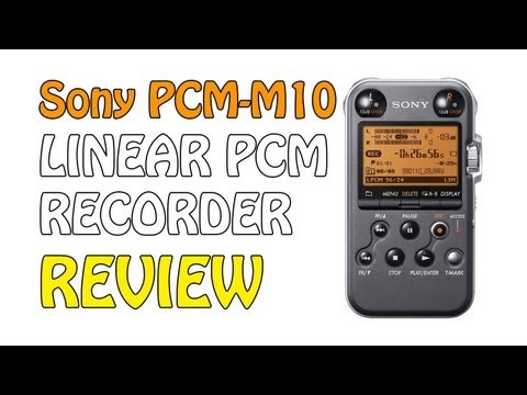 Sony PCM-M10 Recorder | Audio Test & Review