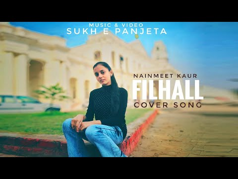 filhaal-|-|-b-praak|-jaani-(-nainmeet-kaur-)by-#sukh-e-panjeta-@heart-touching-love-story-|
