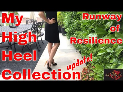 My High Heel Collection I Runway of Resilience by on fire fit