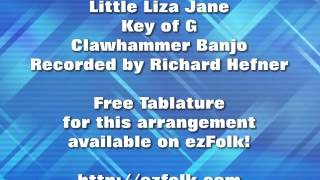 Little Liza Jane - Clawhammer Banjo - Free Tablature