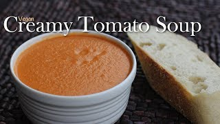 Vegan Creamy Tomato Soup