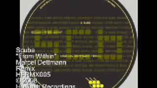 Scuba - From Within (Marcel Dettmann remix) - HFRMX005