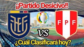 Ecuador vs Perú • Copa América. Fecha 4| Previa