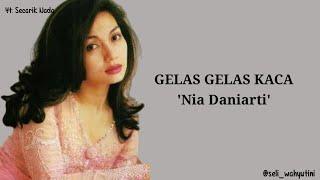 Download Gelas Gelas Kaca by Nia Daniarti Lirik