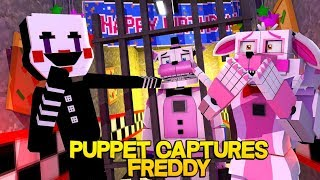 Minecraft Fnaf: Sister Location - Puppet Captures Funtime Freddy (Minecraft Roleplay)