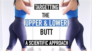 EXERCISES FOR THE UPPER u0026 LOWER BUTT | Scientific Approach to Training Superior u0026 Inferior Glutes