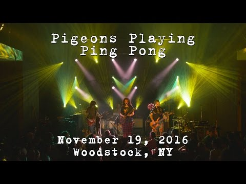 Pigeons Playing Ping Pong: 2016-11-19 - Bearsville Theater; Woodstock, NY [4K]
