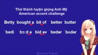 Luyện nói tiếng Anh giọng Mỹ - Thử thách đọc ráp tiếng Anh