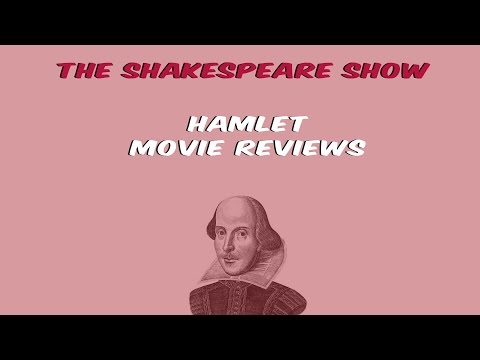 The Shakespeare Show - 1.5 - Hamlet: Movie Reviews