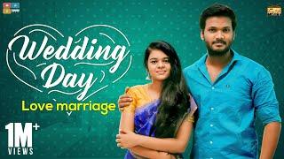 Wedding Day | Love Marriage | StayHome Create Withme | Narikootam | Tamada Media