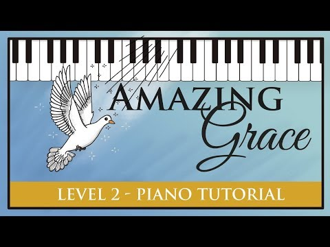 Amazing Grace - Level Two Piano Tutorial - Hoffman Academy