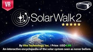 Solar Walk 2 VR Gear VR an interactive encyclopedia of the solar system seen as never before