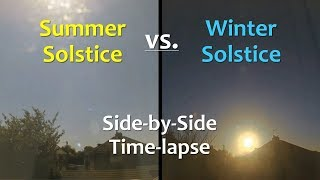 Summer Solstice vs. Winter Solstice: Side-by-Side Time-lapse