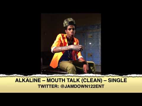 Alkaline - Mouth Talk (Clean) | Single | November 2013 |