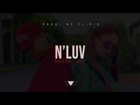 N'Luv - Skusta Clee ft. Leslie (Prod. by Flip-D)
