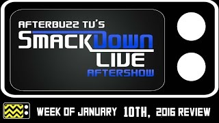 WWE's SmackDown for January 10th, 2017 Review & AfterShow | AfterBuzz TV