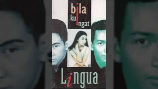 Lingua - Bila Kuingat