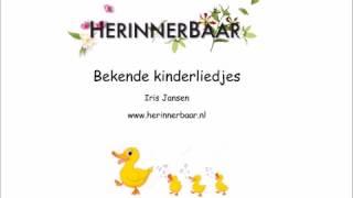 Bekende kinderliedjes Iris Jansen - HerinnerBaar