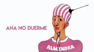 Almendra - Ana No Duerme (Letra)