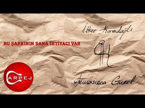 İlker Karadağlı - Bu Şarkının Sana İhtiyacı Var (Official Audio)