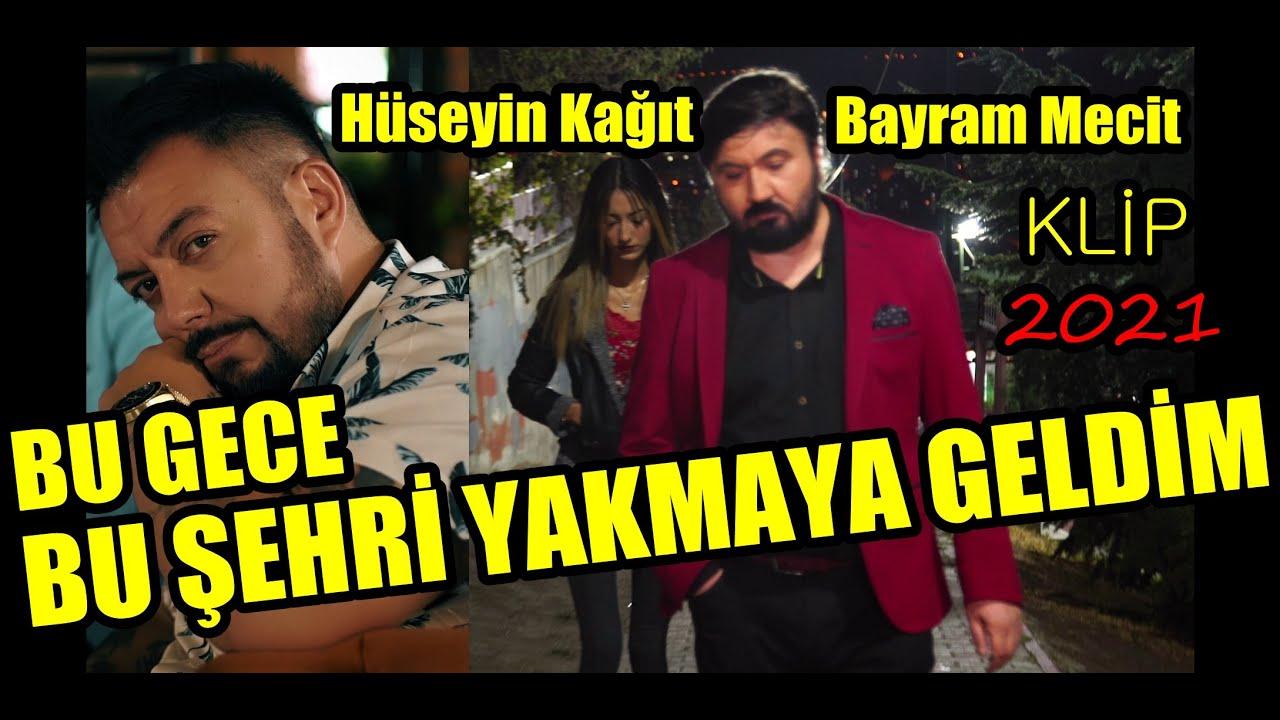 Hüseyin Kağıt ft. Bayram Mecit - Bu Şehri Yakmaya Geldim (Sana Bir Sözüm Var Gitmeden Önce)  2021