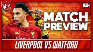 KLOPP AND MILNER SIGN NEW CONTRACTS! | Liverpool vs Watford Preview