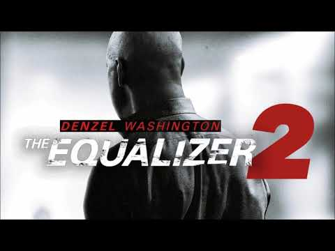 Soundtrack The Equalizer 2 (Theme Song - Epic Music) - Trailer Music Equalizer 2