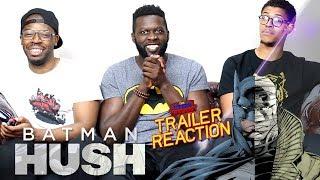 Batman Hush Trailer Reaction