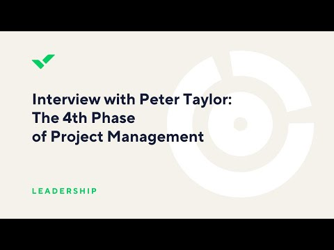 Interview with Peter Taylor: The 4th Phase of Project Management