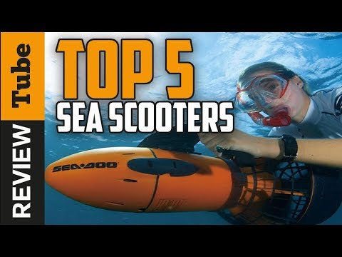 ✅Sea Scooter: Best Sea Scooter And Diving Scooter 2019 (Buying Guide)