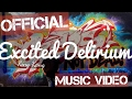 watch he video of Excited Delirium - King Kong OFFICIAL