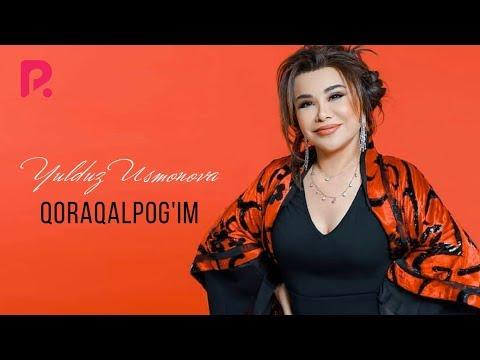 Yulduz Usmonova - Qoraqalpog'im   Юлдуз Усмонова - Коракалпогим (music Version)