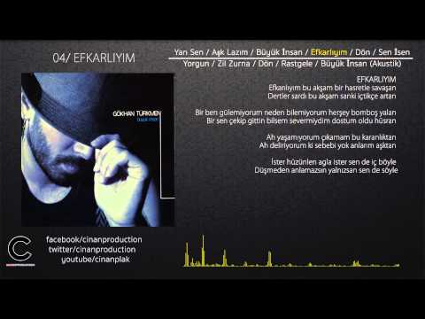 Efkarlıyım - Gökhan Türkmen (Official Video Lyric)