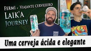 Fermi + Viajante Cervejeiro Laik'a Journey | Degustação Doutor Breja | DB#244