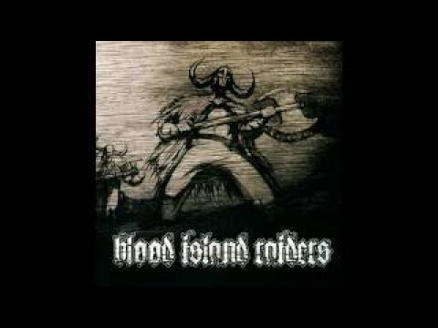 Blood Island Raiders - Blood Island Raiders (Full Album 2007) + Bonus track